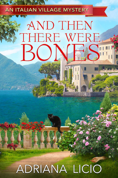 And Then There Were Bones by Adriana Licio