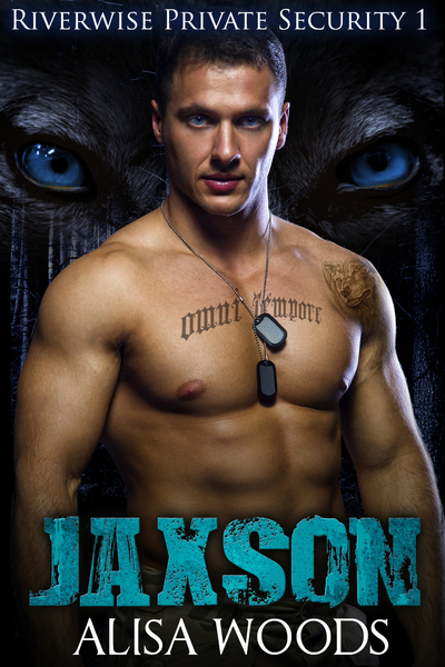 Jaxson (River Pack Wolves 1) by Alisa Woods