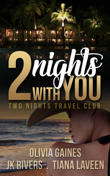 2 Nights With You by JK Rivers