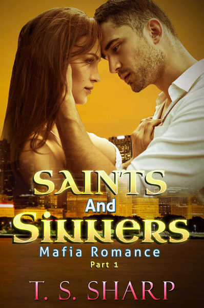 Saints and Sinners Part 1 by T. S. Sharp