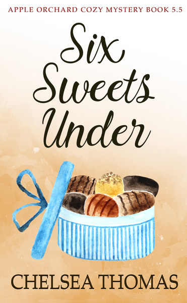 Six Sweets Under by Chelsea Thomas