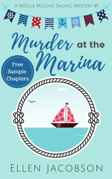 Murder at the Marina: Free Sample, Chapters 1-3 by Ellen Jacobson