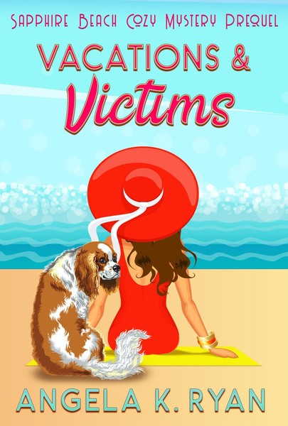 Vacations and Victims by Angela K. Ryan