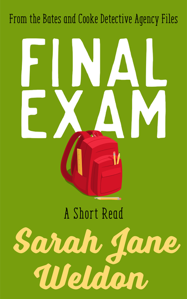 Final Exam by Sarah Jane Weldon