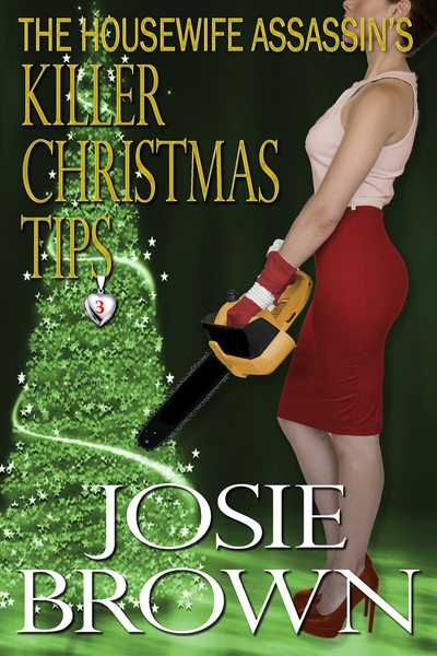 The Housewife Assassin's Killer Christmas Tips by Josie Brown