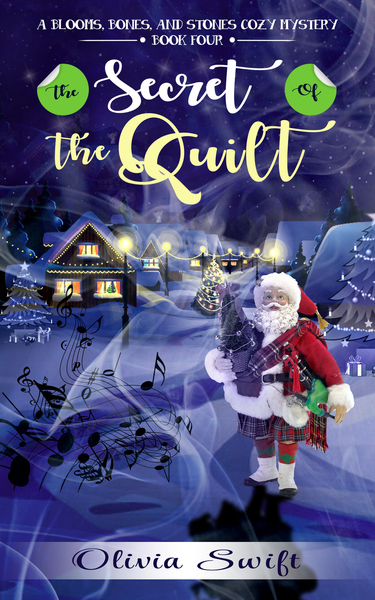 The Secret of the Quilt by Olivia Swift