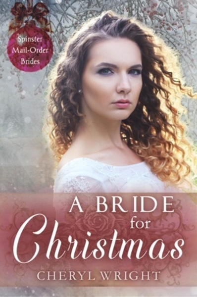 A Bride for Christmas Sample Chapter by Cheryl Wright