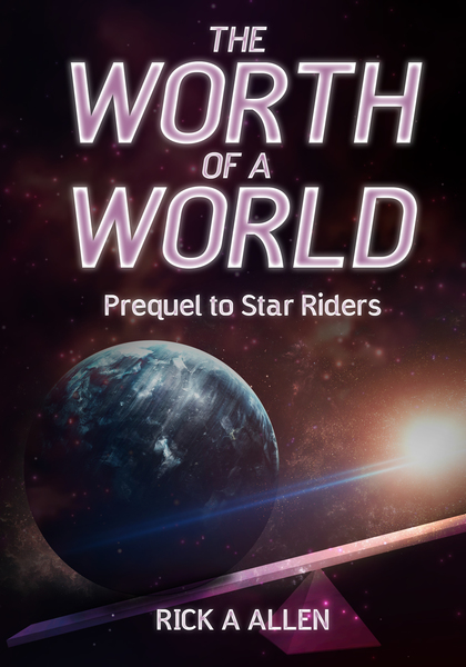 The Worth of a World by Rick A. Allen