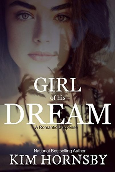 Girl of his Dream by Kim Hornsby