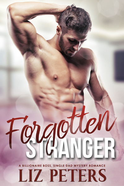 Forgotten Stranger by Liz Peters