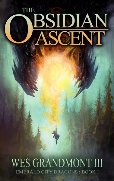 The Obsidian Ascent by Wes Grandmont III
