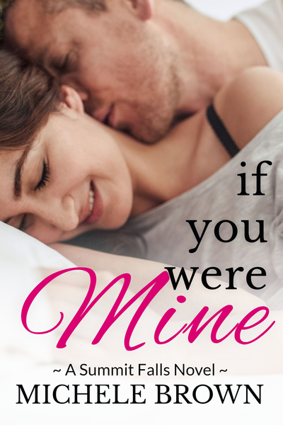 If You Were Mine by Michele Brown