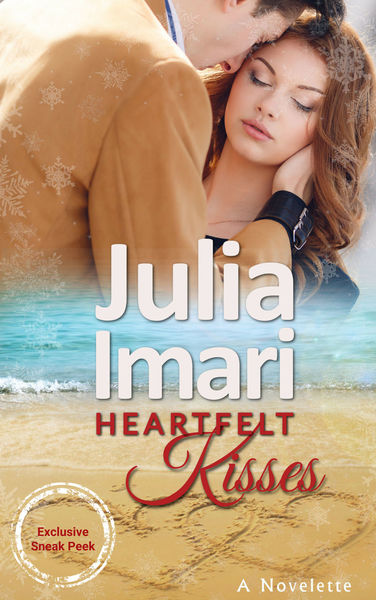 Heartfelt Kisses by Julia Imari