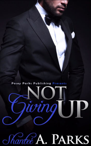 Not Giving Up by Posey Parks