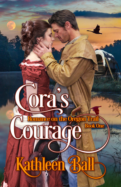 Cora's Courage by kathleen Ball