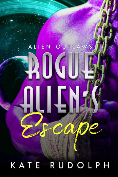 Rogue Alien's Escape by Kate Rudolph