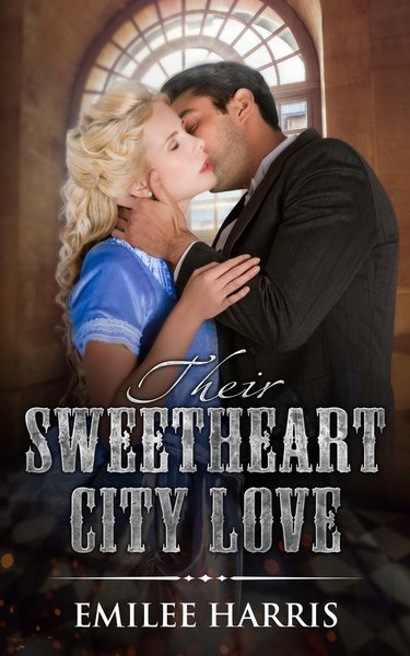 Their Sweetheart City Love by Emilee Harris