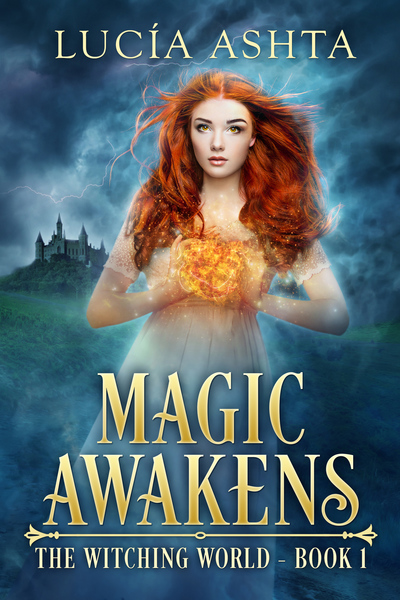 Magic Awakens by Lucia Ashta
