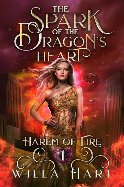 The Spark of the Dragon's Heart by Willa Hart