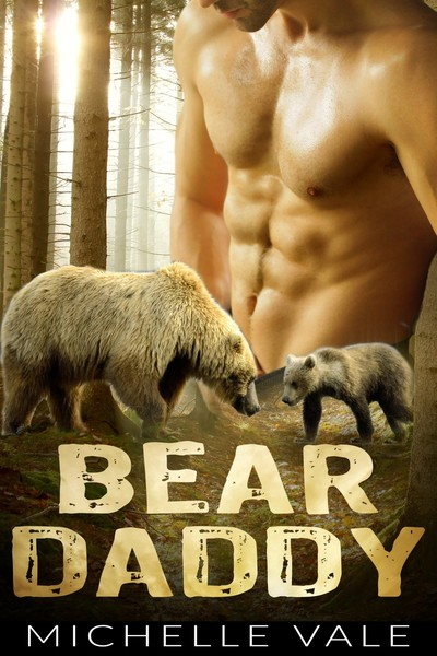 Bear Daddy by Michelle Vale