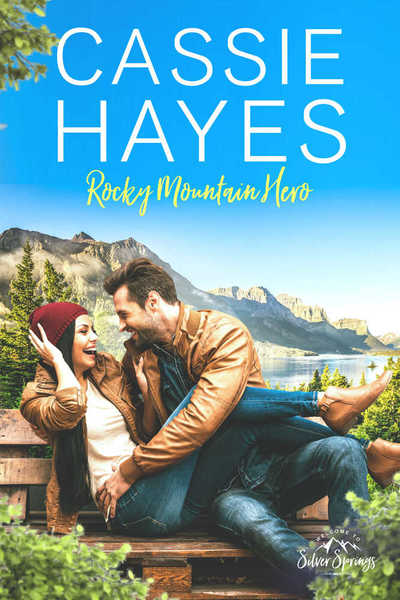 Rocky Mountain Hero by Cassie Hayes