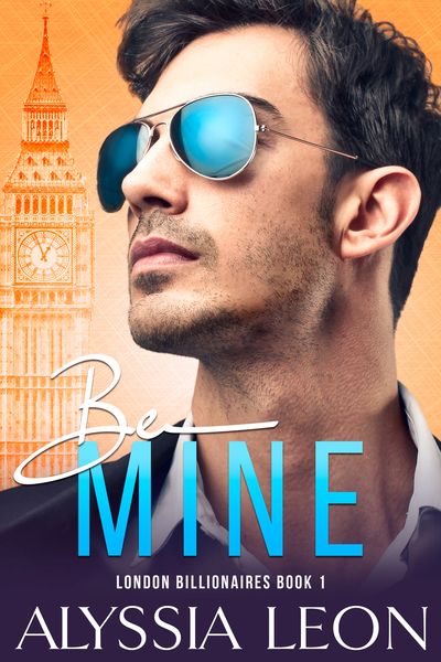 Be Mine by Alyssia Leon