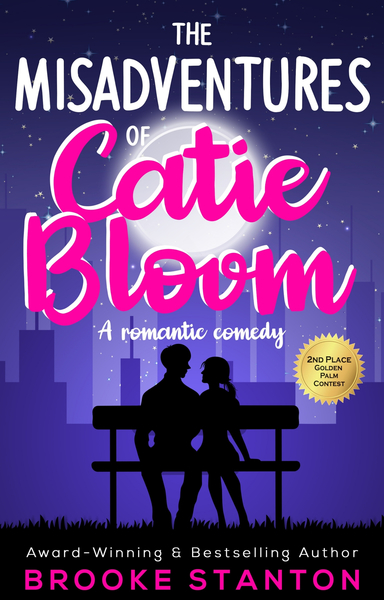 The Misadventures of Catie Bloom by Brooke Stanton