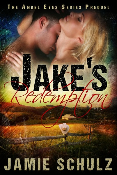Jake's Redemption by Jamie Schulz