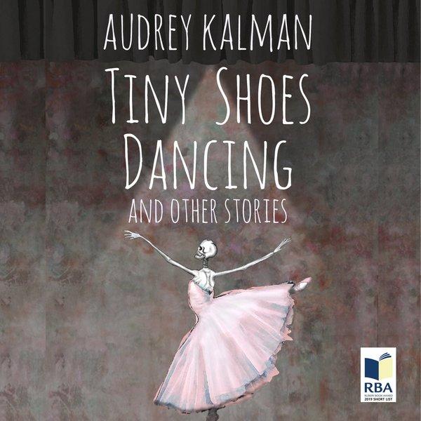 Tiny Shoes Dancing by Audrey Kalman
