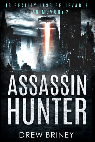 Assassin Hunter by Drew Briney
