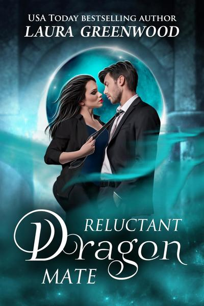 Reluctant Dragon Mate by Laura Greenwood
