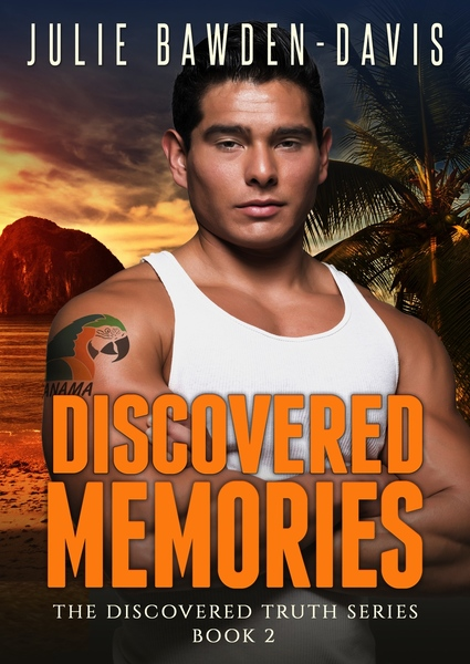 Discovered Memories by Julie Bawden-Davis