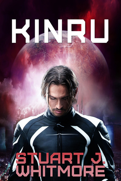 KINRU by Stuart J. Whitmore
