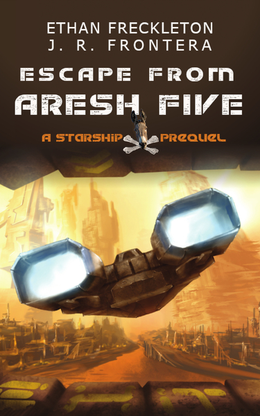 Escape From Aresh Five by Ethan Freckleton