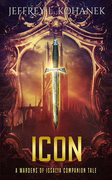 ICON: A Wardens of Issalia Companion Tale by Jeffrey L. Kohanek