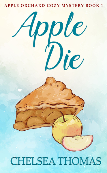 Apple Die - Chapter One by Chelsea Thomas