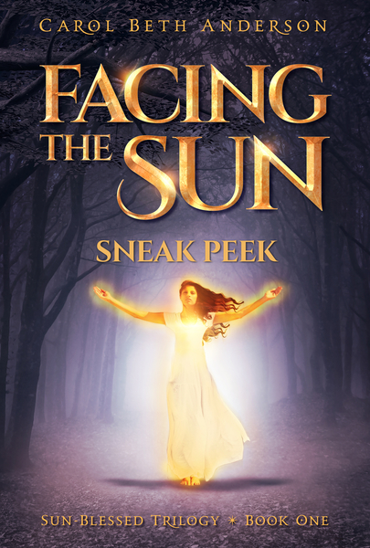 Facing the Sun - Sneak Peek (Preview) by Carol Beth Anderson