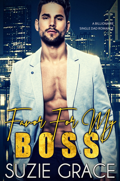 Favor For My Boss by Suzie Grace