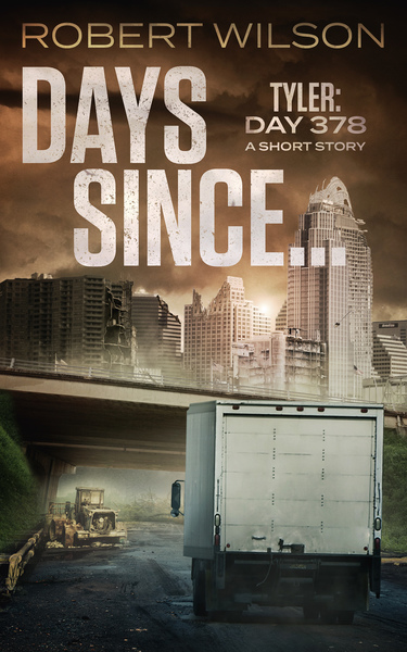 Days Since... Tyler: Day 378 by Robert Wilson