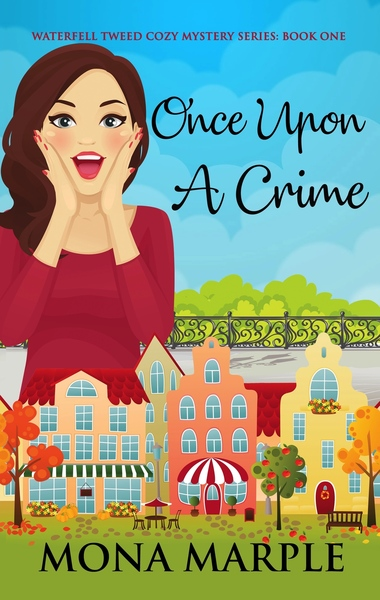 Once Upon a Crime by Mona Marple