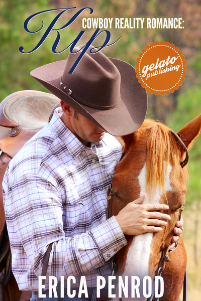 Cowboy Reality Romance: Kip by Erica Penrod