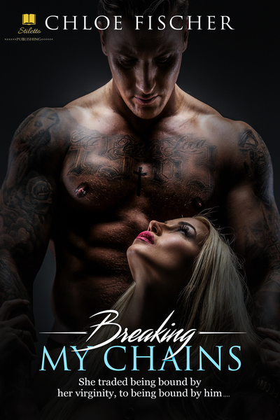 Breaking My Chains by Stiletto Publishing