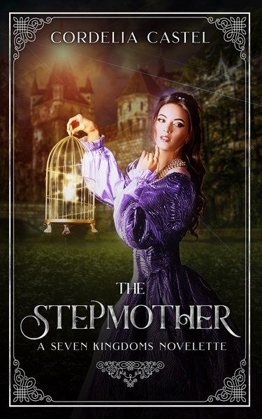The Stepmother by Cordelia Castel