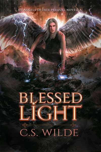 BLESSED LIGHT by C.S. Wilde