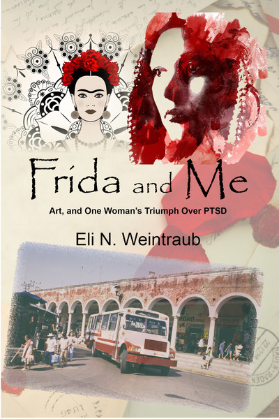 Frida and Me by Eli N. Weintraub