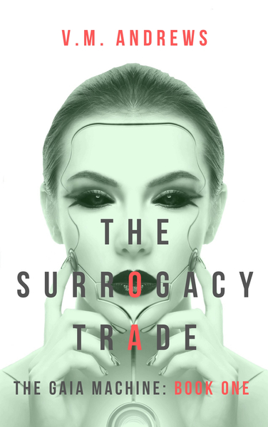 The Surrogacy Trade by V.M. Andrews