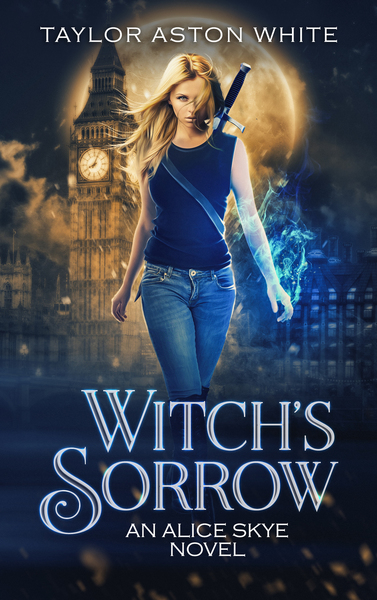 Witch's Sorrow by Taylor Aston White