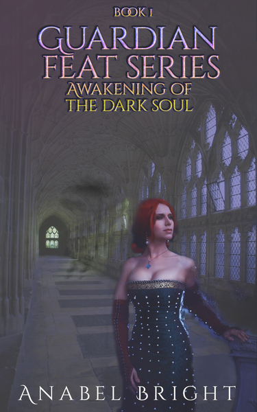 Awakening Of The Dark Soul by Anabel Bright