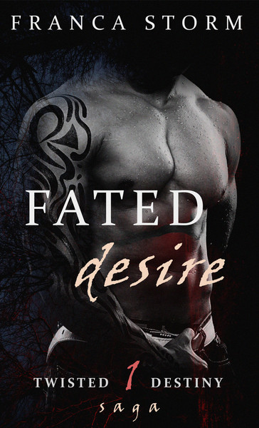 FATED DESIRE by Franca Storm