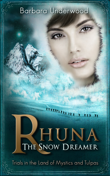 Rhuna, The Snow Dreamer by Barbara Underwood